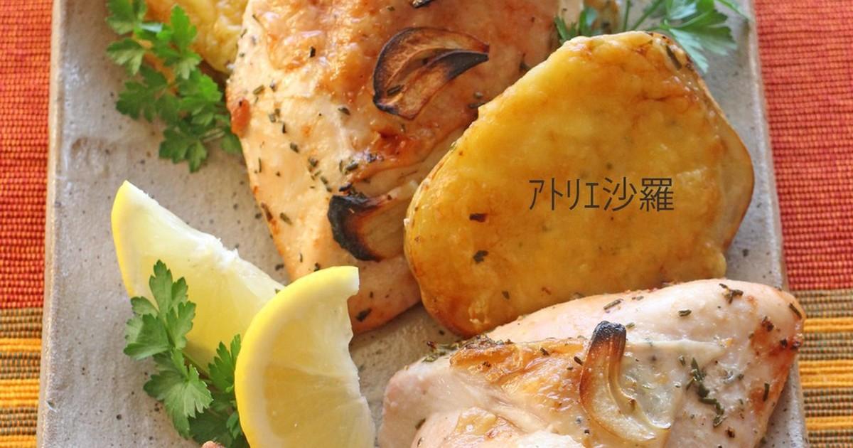 ハーブレモン✿鶏胸肉deローストチキン✿ by アトリエ沙羅 [クックパッド] 簡単おいしいみんなのレシピが254万品